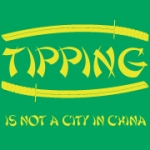 Tipping is not a city in China