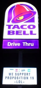 TACO BELL | WE SUPPORT PROPOSITION 19 ~LOL~