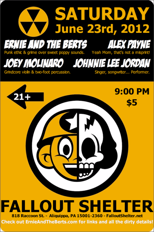 Fri. 06/23/2012 @ The Fallout Shelter: Ernie and the Berts, Johnnie Lee Jordan, Alex Payne, Joey Molinaro
