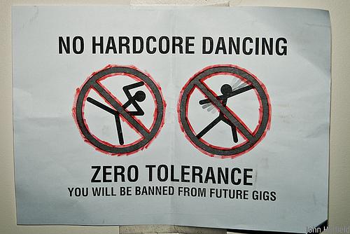 NO HARDCORE DANCING
