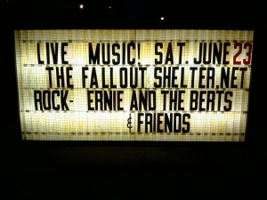 LIVE MUSIC! SAT. JUNE 23 THE FALLOUT SHELTER.NET ROCK- ERNIE AND THE BERTS & FRIENDS