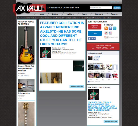 featured Collection is AxVault Member ERiC AiXeLsyD- He has some cool and different stuff. You can tell he likes guitars!!