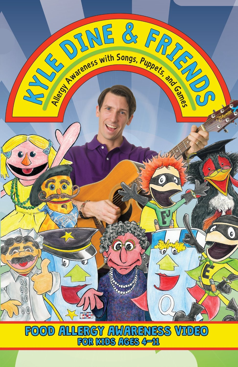 Kyle Dine & Friends: Allergy Awareness with Songs, Puppets, and Games