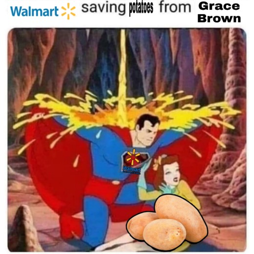 Walmart✻ saving Potatoes from Grace Brown