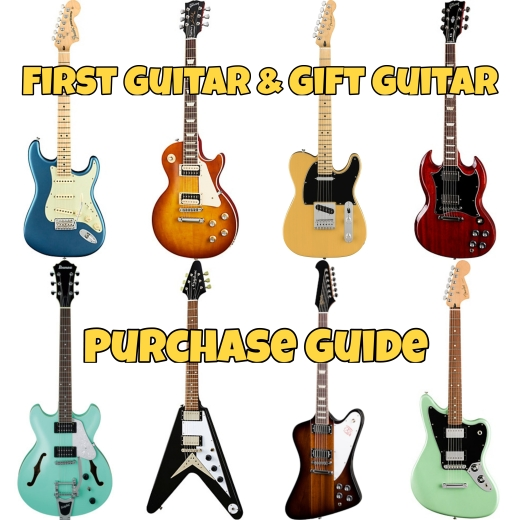 First Guitar & Gift Guitar Purchase Guide